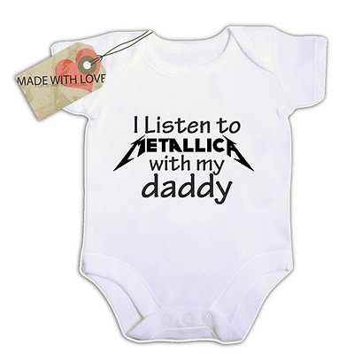 i listen to metallica like daddy   BABY VEST BOY/GIRL BODYSUIT  COMICAL