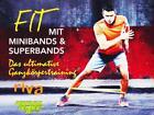 Fit mit Minibands und Superbands (2014)