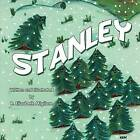 Stanley by R Elizabeth Migliore (Paperback / softback, 2009)