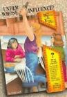 Under Whose Influence? by Judy Laik (Paperback)