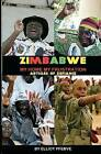 Zimbabwe My Home My Frustration: Articles of Defiance by Elliot Pfebve (Paperback / softback, 2011)