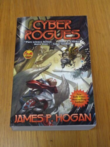 1 of 1 - Cyber Rogues by James P. Hogan Baen (Paperback)< 9781476780351