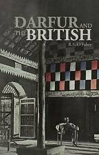 Darfur and the British: A Sourcebook by R.S. O'Fahey, R. S. O'Fahey...