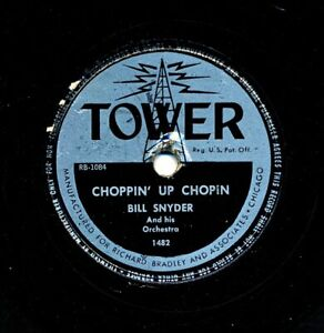 BILL-SNYDER-Orchestra-on-1948-Tower-1482-Choppin-039-Up-Chopin-My-Silent-Love