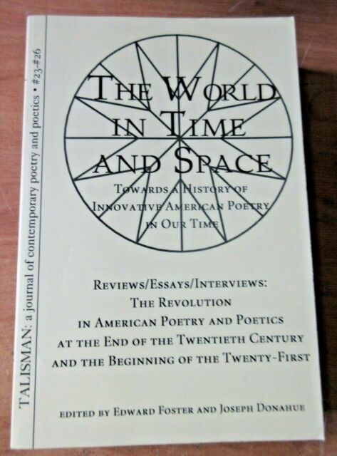 The World in Time and Space : Towards a History of Innovative American Poetry