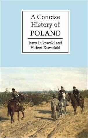 A Concise History of Poland (Cambridge Concise His