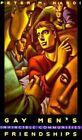 Gay Men's Friendships: Invincible Communities by Peter M. Nardi (Paperback, 1999)