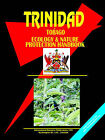 Trinidad and Tobago Ecology & Nature Protection Handbook by International Business Publications, USA (Paperback / softback, 2006)