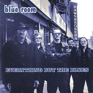 Blue Room - Everything But the Blues [New CD]