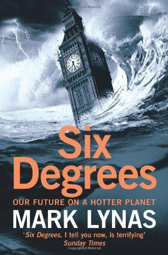 1 of 1 - Six Degrees: Our Future on a Hotter Planet by Mark Lynas | Paperback Book | 9780