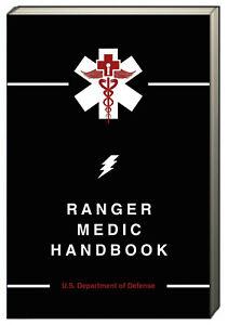 Ranger Medic Handbook by the U.S. Department of Defense (Paperback)