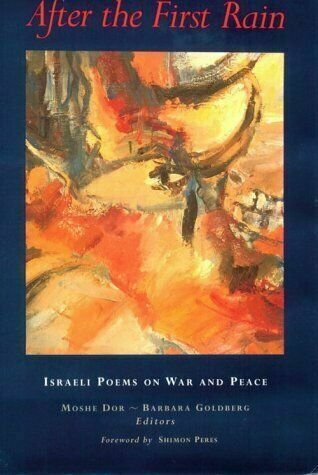 After the First Rain: Israeli Poems on War and Peace, , , Very Good, 1998-06-01,
