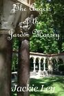The Angels of the Jardin Massey by Jackie Ley (Paperback / softback, 2014)