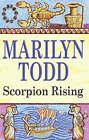 Scorpion Rising by Marilyn Todd (Hardback, 2006)
