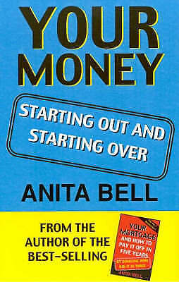 1 of 1 - Your Money: Starting out and Starting over: Starting out and Starting over by...