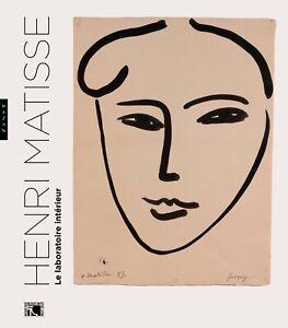 Henri Matisse : Le laboratoire intérieur - Hazan