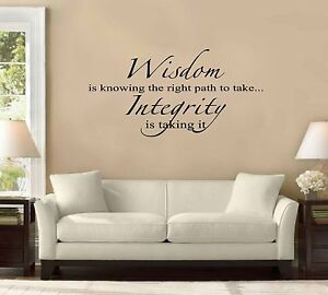 Wisdom integrity quote vinyl decal wall stickers art decor for Mural inspiration