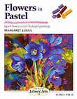 Flowers in Pastel by Margaret Evans (Paperback, 2002)