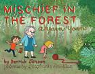 Mischief in the Forest: A Yarn Yarn by Derrick Jensen (Paperback, 2010)