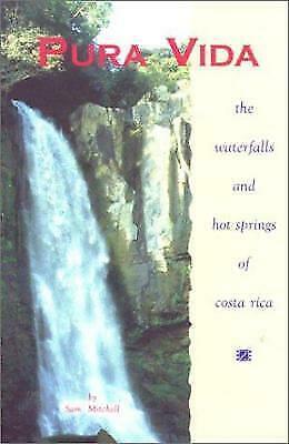 Pura Vida Waterfalls Costa Rica, 2nd: Waterfalls and Hot Springs of Costa Rica