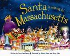Santa Is Coming to Massachusetts 9781492606734 by Steve Smallman Hardback