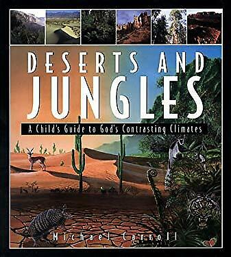 Deserts and Jungles by Carroll, Michael W.