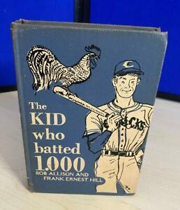The Kid Who Batted 1,000 Grosset & Dunlap 1951 1st Ed Hardcover Allison and Hill