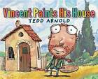 Vincent Paints His House by Tedd Arnold (Hardback, 2015)