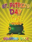 St. Patrick's Day Coloring Book von My Day Books (2015, Taschenbuch)