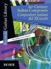 20th Century Italian Composers: Guitar by Ricordi (Paperback / softback, 2012)