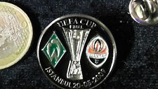 UEFA Cup Finale Fussball Pin Badge SV Werder Bremen Donzek Istanbul 2009 schwarz