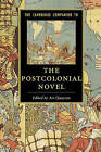 The Cambridge Companion to the Postcolonial Novel by Cambridge University Press (Paperback, 2015)