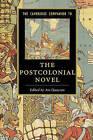 The Cambridge Companion to the Postcolonial Novel by Cambridge University Press (Hardback, 2015)