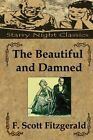 The Beautiful and Damned by F Scott Fitzgerald (Paperback / softback, 2013)