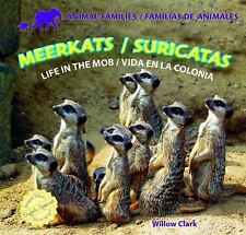 Meerkats/Suricatas: Life in the Mob/Vida En La Colonia Animal Families/Familias