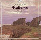 Jean Sibelius: Kullervo Super Audio CD (CD, Nov-2006, Cpo)