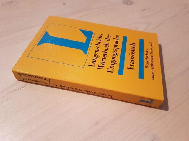 Langenscheidts  Wörterbuch der Umgangssprache  Französisch