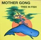 Tree in Fish 0604388312320 by Mother Gong CD