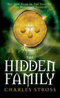 The Hidden Family by Charles Stross (Paperback, 2008)