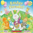 Easter Parade! by Lily Karr, Kirsten Richards (Paperback / softback, 2013)