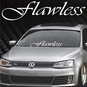 Image Is Loading Flawless Windshield Banner 8 034 X33 Jdm
