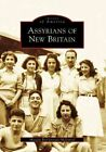 Assyrians of New Britain by Maegan Betgivargis-McDaniel (Paperback / softback, 2007)