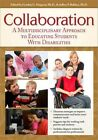 Collaboration a Multidisciplinary Approach to Educating Students With Disabilit