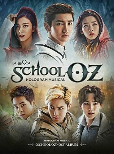 School Oz: Soundtrac - School Oz: Soundtrack Hologram Musical (Original Soundtra