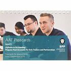 AAT Prepare Final Accounts for Sole Traders and Partnerships: Passcards by BPP Learning Media (Spiral bound, 2015)