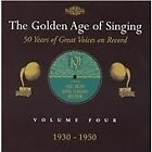 The Golden Age of Singing, Vol. 4, 1930-1950 (2001)