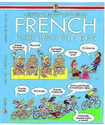 1 of 1 - French for Beginners: Internet Linked by Usborne Publishing Ltd (Paperback, 1995