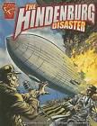 The Hindenburg Disaster by Matt Doeden (Hardback, 2006)