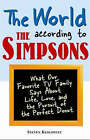 The World According to the Simpsons: What Our Favourite TV Family Says About  Life, Love, and the Perfect Donut by Steven Keslowitz (Paperback, 2006)
