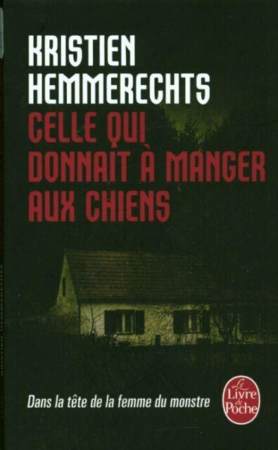 Livre de poche celle qui donnait à manger aux chiens Kristien Hemmerechts book